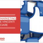 Facebook Marketing: 5 Strategie Vincenti per Cominciare