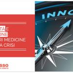Flessibilità e Innovazione: le migliori medicine contro la crisi