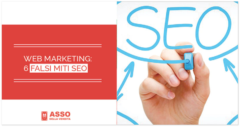 Web Marketing: 6 Falsi Miti SEO