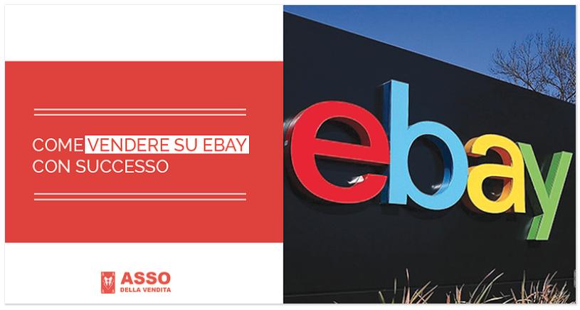 Come Vendere su eBay con Successo