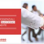 5 Fattori Essenziali per avere Successo nelle Vendite