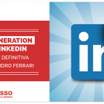 Lead Generation con Linkedin – La Guida Definitiva di Alessandro Ferrari