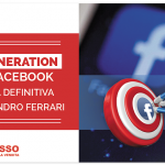 Lead Generation con Facebook 2 – La Guida Definitiva di Alessandro Ferrari