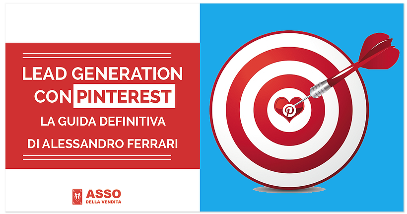 Lead Generation con Pinterest – La guida definitiva di Alessandro Ferrari