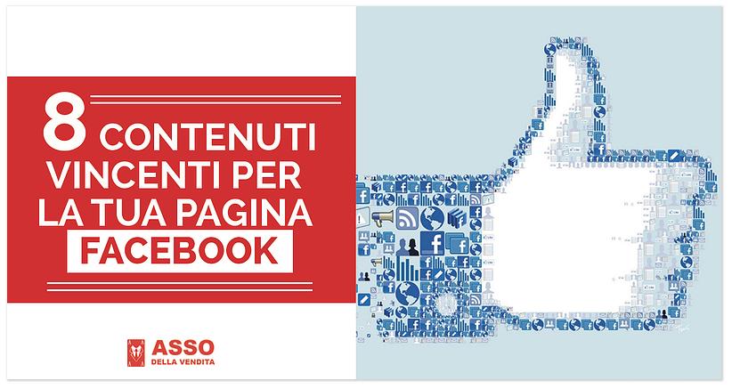 8 Contenuti Vincenti per la tua Pagina Facebook