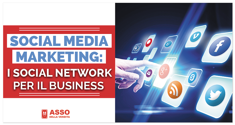 Social Media Marketing: i Social Network per il Business