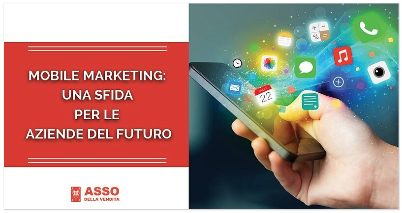 Mobile Marketing: una Sfida per le Aziende del Futuro