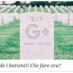 Google Plus Chiude: Che ne Sarà Ora della Mia Community?