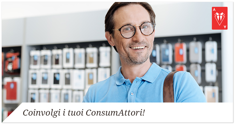 Strategia di Vendita Esperienziale: il Consumatore è il Protagonista